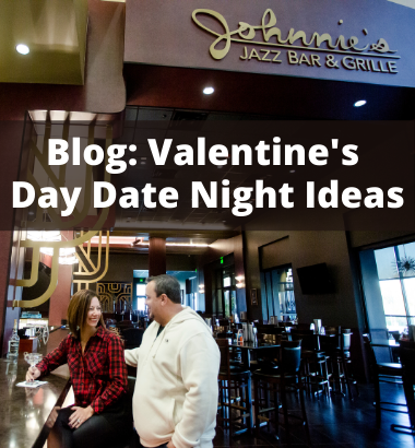Text - Blog: Valentines Date Night Ideas - Photo: Couple enjoying cocktails at a bar